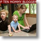 Top Ten Mommy Blogs